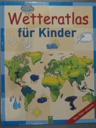 WETTERATLAS für Kinder - Klima/Winde/Jahreszeiten